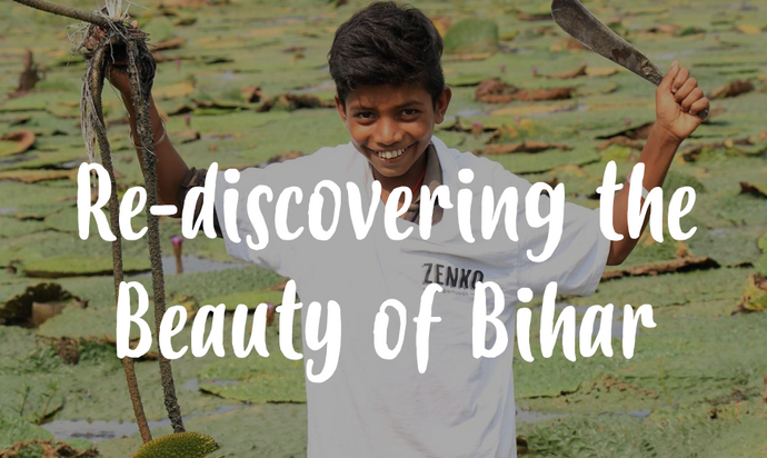 Re-discovering the beauty of Bihar