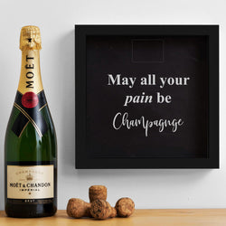 May all your pain be Champagne cork memory box