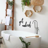 Get naked Wall Art Sign