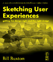 Sketching User Experiences: Getting the Design Right and the    Right Design | Zookal Textbooks | Zookal Textbooks