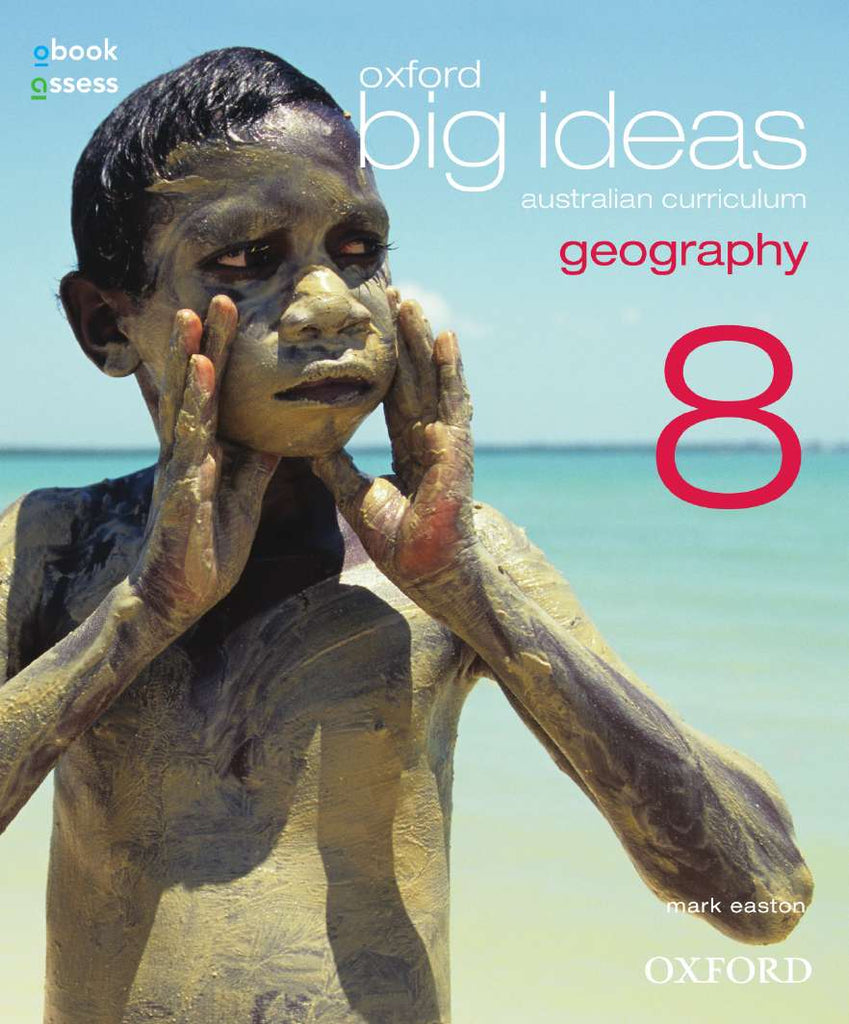 Oxford Big Ideas Geography 8 Australian Curriculum Student book + obook assess | Zookal Textbooks | Zookal Textbooks