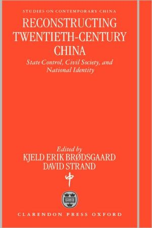 Reconstructing Twentieth Century China | Zookal Textbooks | Zookal Textbooks