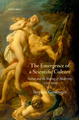 The Emergence of a Scientific Culture | Zookal Textbooks | Zookal Textbooks