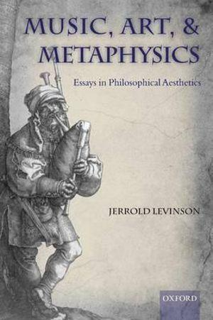 Music, Art, and Metaphysics | Zookal Textbooks | Zookal Textbooks