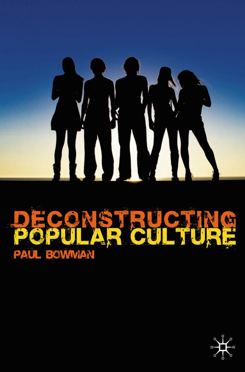 Deconstructing Popular Culture | Zookal Textbooks | Zookal Textbooks