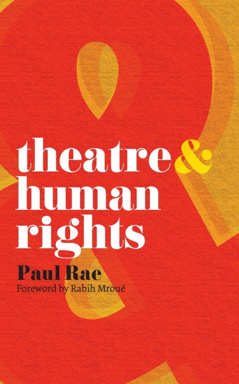 Theatre and Human Rights | Zookal Textbooks | Zookal Textbooks