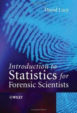 Introduction to Statistics for Forensic Scientists | Zookal Textbooks | Zookal Textbooks