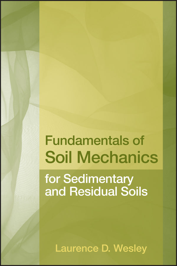 Fundamentals of Soil Mechanics for Sedimentary and Residual Soils | Zookal Textbooks | Zookal Textbooks