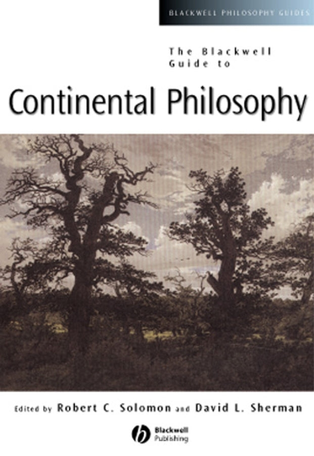 The Blackwell Guide to Continental Philosophy | Zookal Textbooks | Zookal Textbooks
