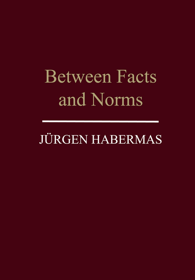 Between Facts and Norms | Zookal Textbooks | Zookal Textbooks