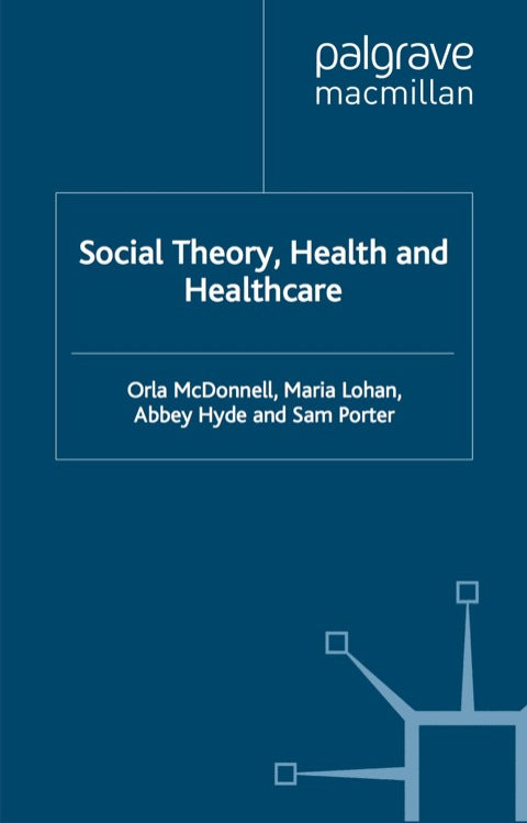Social Theory, Health and Healthcare | Zookal Textbooks | Zookal Textbooks