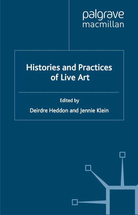 Histories and Practices of Live Art | Zookal Textbooks | Zookal Textbooks