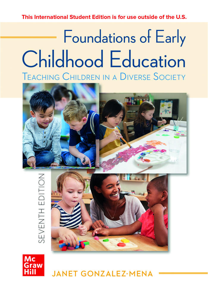 ISE Foundations of Early Childhood Education: Teaching Children in a Diverse Society | Zookal Textbooks | Zookal Textbooks