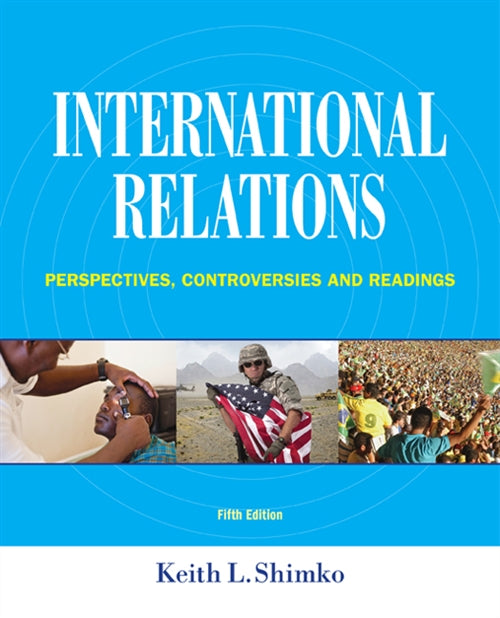 International Relations : Perspectives, Controversies and Readings | Zookal Textbooks | Zookal Textbooks