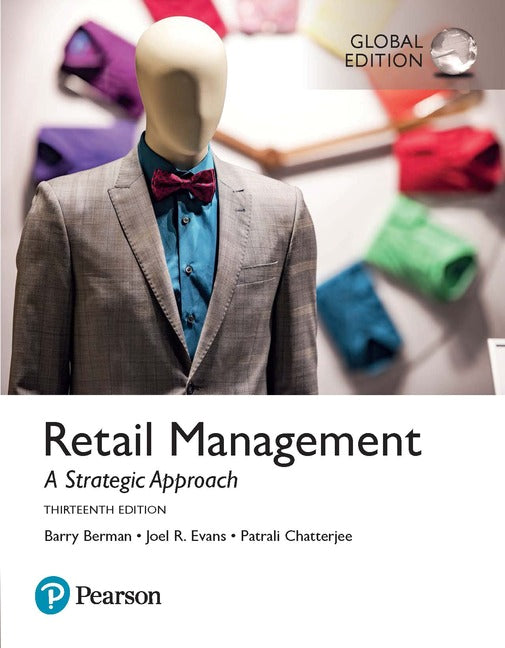 Retail Management: A Strategic Approach, Global Edition | Zookal Textbooks | Zookal Textbooks