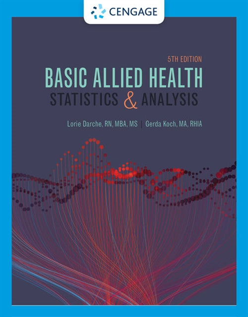Basic Allied Health Statistics and Analysis, Spiral bound | Zookal Textbooks | Zookal Textbooks
