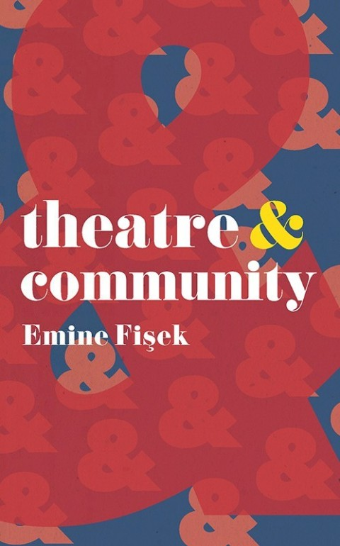 Theatre & Community | Zookal Textbooks | Zookal Textbooks
