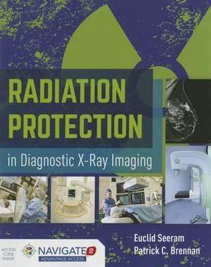 Radiation Protection In Diagnostic X-Ray Imaging | Zookal Textbooks | Zookal Textbooks