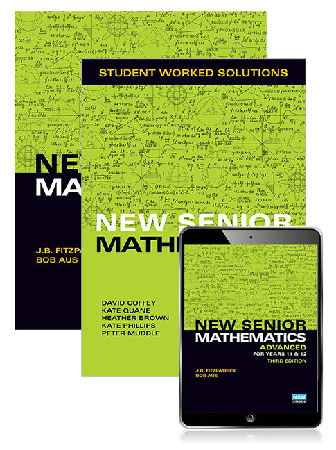 New Senior Mathematics Advanced Years 11 & 12 Student Book, eBook and Student Worked Solutions Book | Zookal Textbooks | Zookal Textbooks