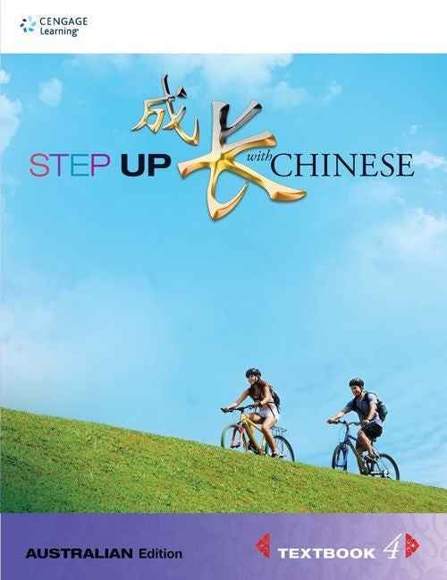 Step Up with Chinese (Australian Edn) Textbook 4 | Zookal Textbooks | Zookal Textbooks