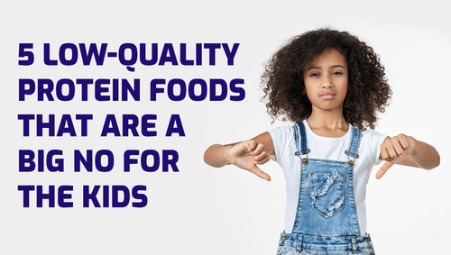 5 Low-Quality Protein Foods That Are A Big No For The Kids