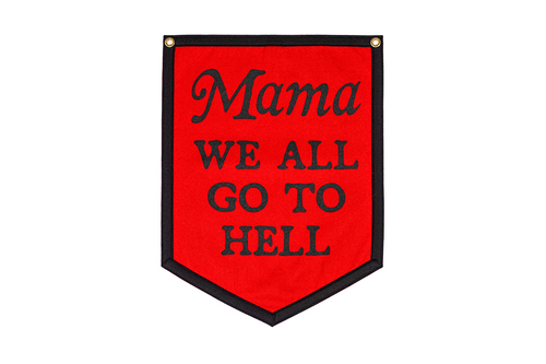 Mama We All Go To Hell Camp Flag • My Chemical Romance x Oxford Pennant