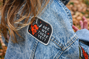 Are We There Yet? Embroidered Patch • Oxford Pennant Original