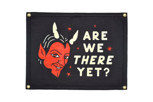 Are We There Yet Camp Flag • Oxford Pennant Original