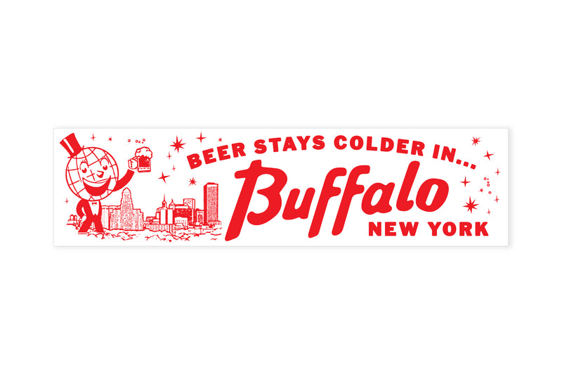 Beer Stays Colder in Buffalo Bumper Sticker • Oxford Pennant Original