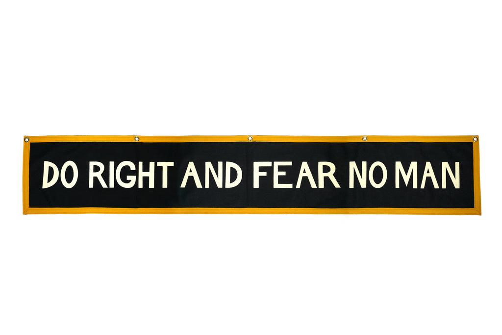 Do Right And Fear No Man Banner • Oxford Pennant Original