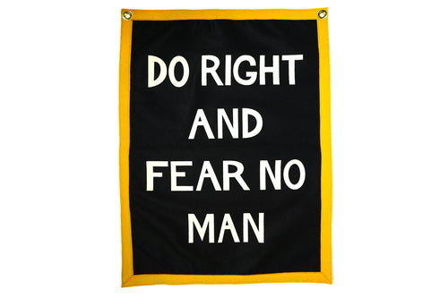 Do Right And Fear No Man Camp Flag