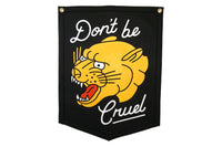 Don't Be Cruel Camp Flag • Oxford Pennant Original