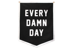Every Damn Day Championship Banner Flag • Oxford Pennant Original
