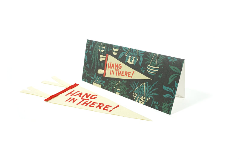 Oxford Pennant - Greeting Card & Matching Mini Pennant - Hang in There