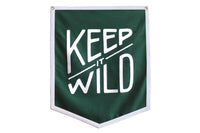 Keep it Wild Championship Banner • Oxford Pennant Original
