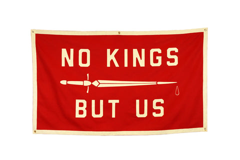 No Kings But Us Banner • United By Blue x True Hand Society x Oxford Pennant Original