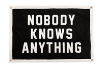 Nobody Knows Anything Championship Banner • Oxford Pennant Original