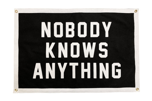 Nobody Knows Anything Championship Banner