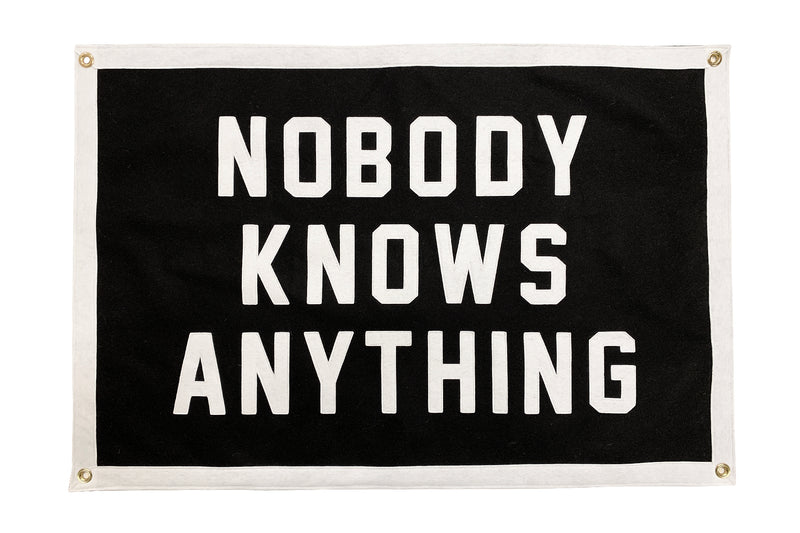Oxford Pennant • Championship Banner - Nobody Knows Anything