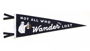Not All Who Wander are Lost Pennant • Oxford Pennant Original