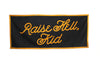 Raise Hell, Kid Banner