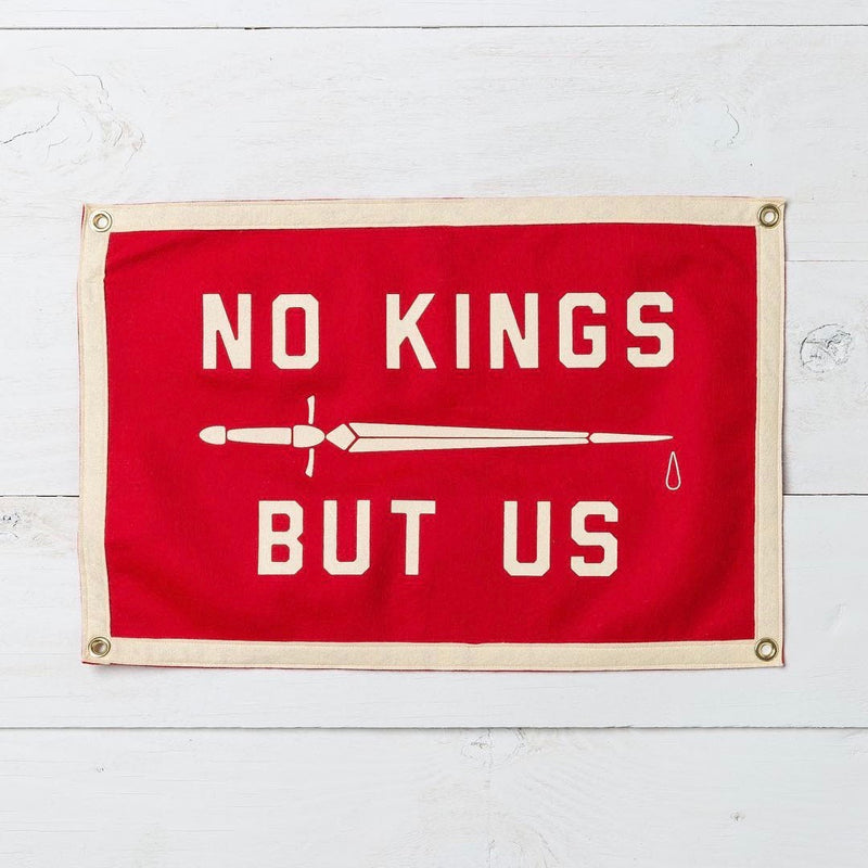 No Kings But Us Camp Flag • United By Blue x True Hand Society x Oxford Pennant Original