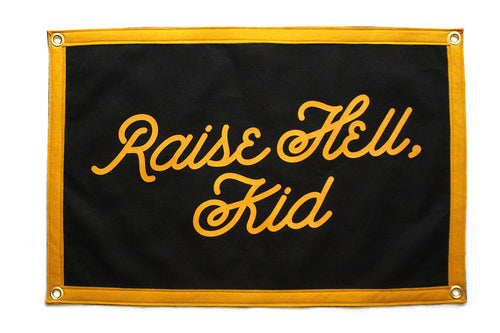 Raise Hell, Kid Camp Flag