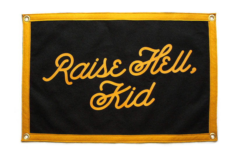 Raise Hell, Kid Camp Flag • Oxford Pennant Original