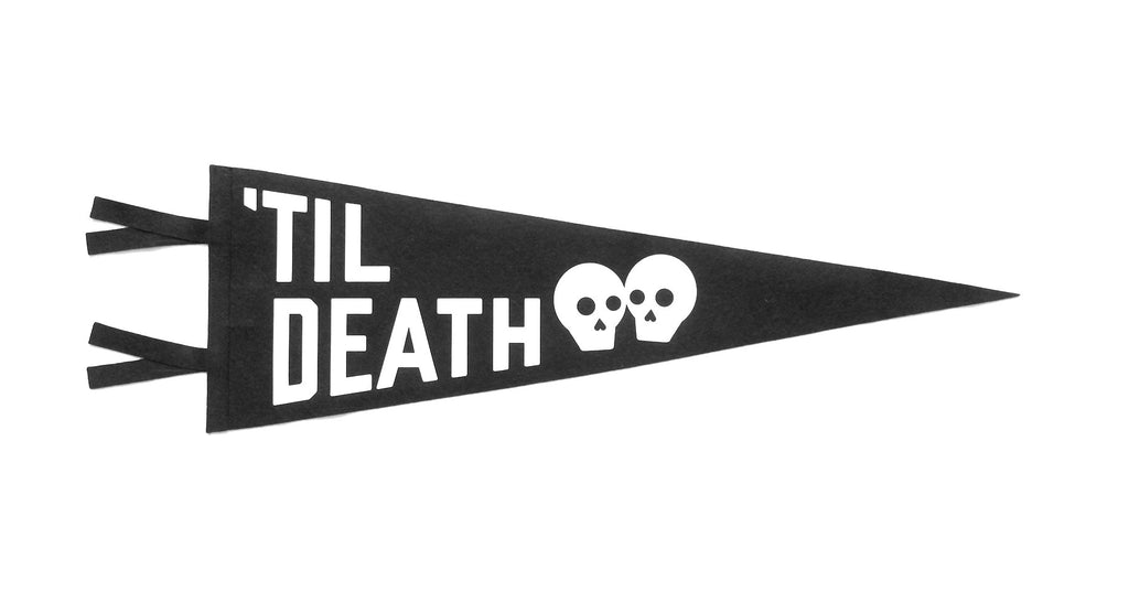 'Til Death Wedding Pennant • Oxford Pennant Original