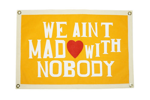 We Ain't Mad with Nobody Camp Flag • Chrome Yellow x Office of Brothers x Oxford Pennant Original