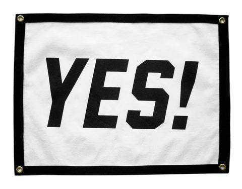 """Yes!"" Camp Flag • Oxford Pennant Original"