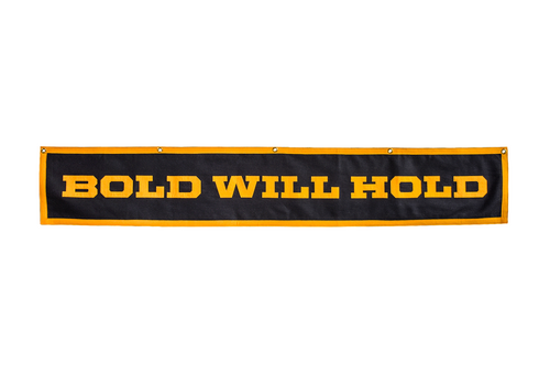 Bold Will Hold Championship Banner