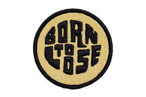 Oxford Pennant - Born to Lose - Embroidered Patch