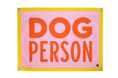 PRESALE: Dog Person Camp Flag • Maxine x Oxford Pennant